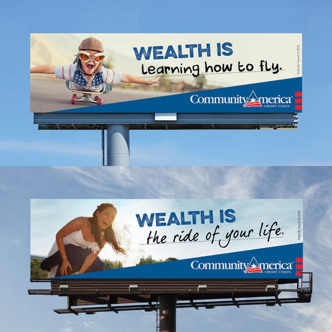 CommunityAmerica Make Today Wealthy integrated campaign